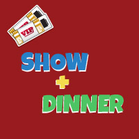 Show Plus Dinner